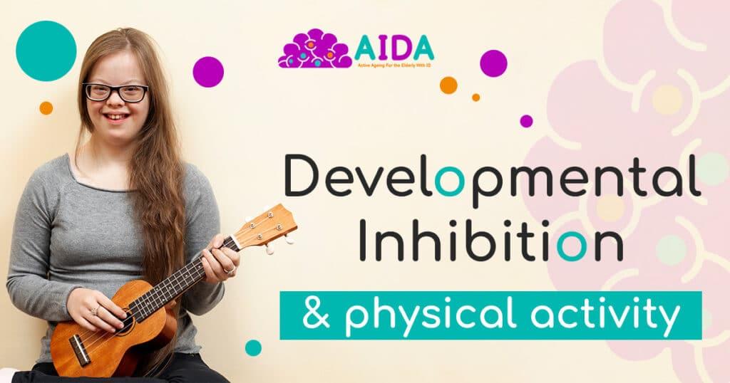 Developmental Inhibition